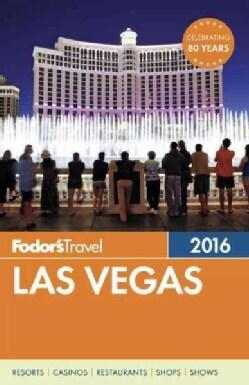 Fodor's Travel 2016 Las Vegas