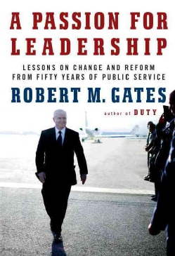 A Passion for Leadership: Lessons on Change and Reform from Fifty Years of Public Service (CD-Audio)