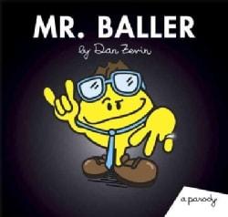 Mr. Baller: A Parody (Paperback)