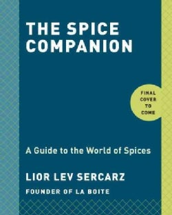 The Spice Companion: A Guide to the World of Spices (Hardcover)