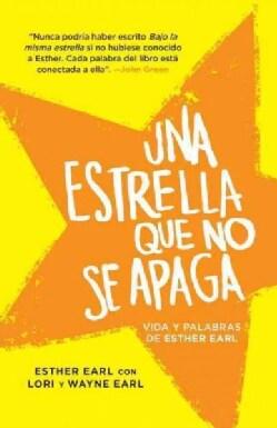 Una estrella que no se apaga / This Star Won't Go Out: Vida Y Palabras (Paperback)