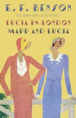 Lucia in London & Mapp and Lucia (Paperback)