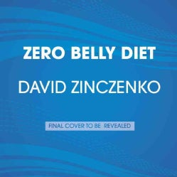 Zero Belly Diet: Lose Up to 16 Lbs. in 14 Days! (CD-Audio)