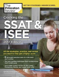 The Princeton Review Cracking the SSAT & ISEE 2017 (Paperback)