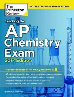 Cracking the AP Chemistry Exam 2017 (Paperback)