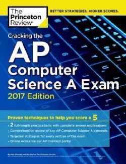 The Princeton Review Cracking the AP Computer Science A Exam 2017 (Paperback)