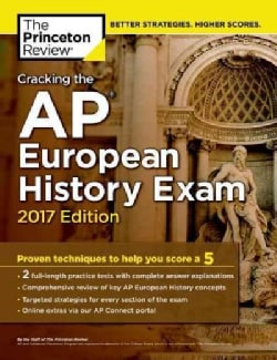 The Princeton Review Cracking the Ap European History Exam 2017 (Paperback)