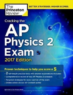 Cracking the Ap Physics 2 Exam 2017 (Paperback)