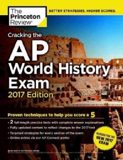 Cracking the Ap World History Exam 2017 (Paperback)