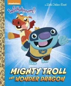 Mighty Troll and Wonder Dragon (Hardcover)