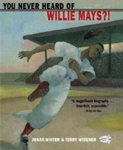 You Never Heard of Willie Mays?! (Paperback)
