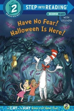Have No Fear! Halloween Is Here! (Paperback)