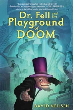 Dr. Fell and the Playground of Doom (Paperback)