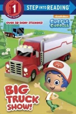 Big Truck Show! (Paperback)