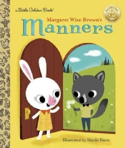 Margaret Wise Brown's Manners (Hardcover)