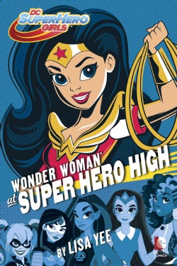 Wonder Woman at Super Hero High (Hardcover)