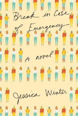 Break in Case of Emergency (Hardcover)