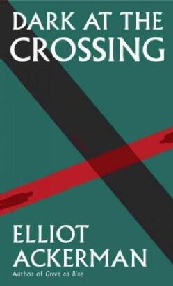 Dark at the Crossing (Hardcover)