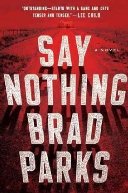 Say Nothing (Hardcover)