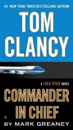 Tom Clancy Commander in Chief (Paperback)