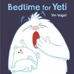 Bedtime for Yeti (Hardcover)