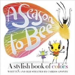 A Season to Bee (Hardcover)