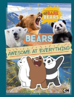 Bears: Awesome at Everything (Paperback)