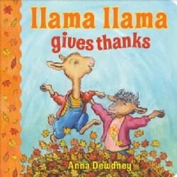 Llama Llama Gives Thanks (Board book)