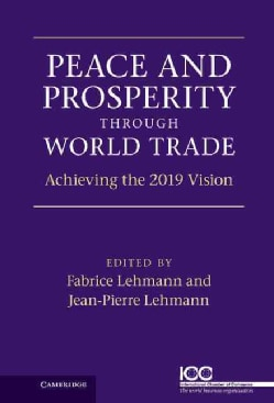 Peace and Prosperity Through World Trade (Hardcover)