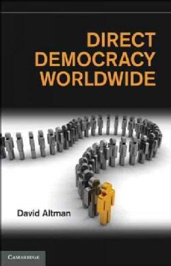 Direct Democracy Worldwide (Hardcover)