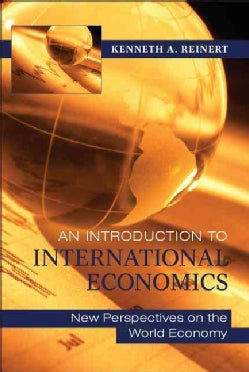 An Introduction to International Economics: New Perspectives on the World Economy (Hardcover)