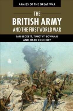 The British Army and the First World War (Hardcover)