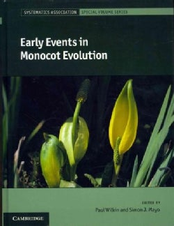 Early Events in Monocot Evolution (Hardcover)