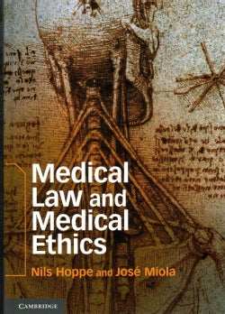 Medical Law and Medical Ethics (Hardcover)