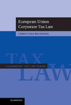 European Union Corporate Tax Law (Hardcover)