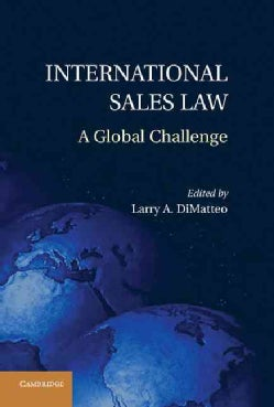 International Sales Law: A Global Challenge (Hardcover)
