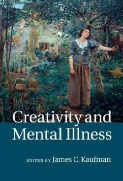 Creativity and Mental Illness (Hardcover)