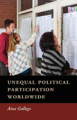 Unequal Political Participation Worldwide (Hardcover)