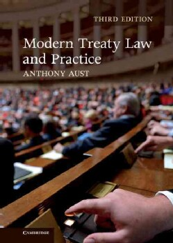 Modern Treaty Law and Practice (Hardcover)