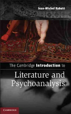 The Cambridge Introduction to Literature and Psychoanalysis (Hardcover)