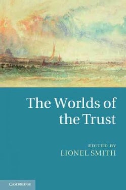 The Worlds of the Trust (Hardcover)