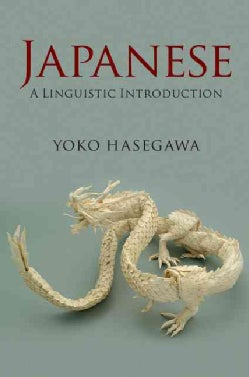 Japanese: A Linguistic Introduction (Hardcover)