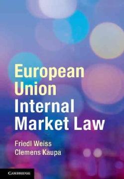 European Union Internal Market Law (Hardcover)