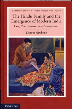 The Hindu Family and the Emergence of Modern India: Law, Citizenship and Community (Hardcover)