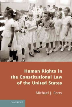 Human Rights in the Constitutional Law of the United States (Hardcover)