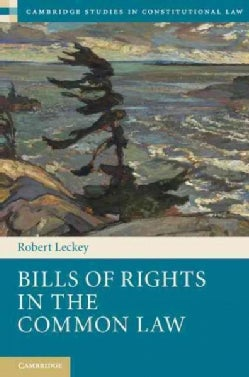 Bills of Rights in the Common Law (Hardcover)
