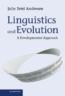 Linguistics and Evolution: A Developmental Approach (Hardcover)