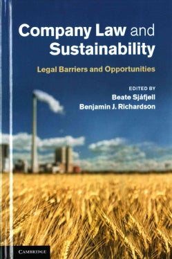 Company Law and Sustainability: Legal Barriers and Opportunities (Hardcover)