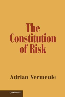 The Constitution of Risk (Hardcover)