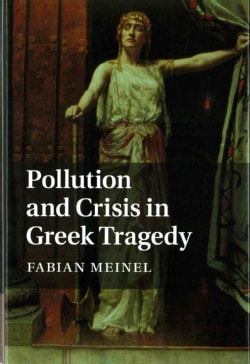Pollution and Crisis in Greek Tragedy (Hardcover)